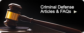 Criminal Defense Articles and FAQs